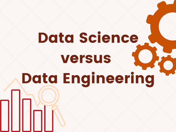 Data Science versus Data Engineering